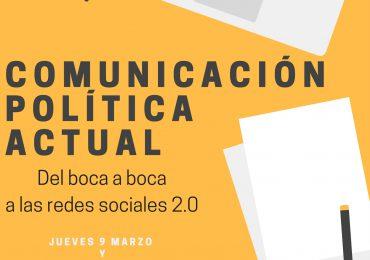 Abiertas las inscripciones para el Curso de Comunicación Política Actual