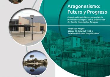 """""""Aragonesismo: Futuro y Progreso"""""""
